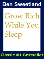 Image of book with title Grow Rich While You Sleep by Ben Sweetland