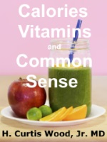 """Image with text """"Calories, Vitamins and Common Sense"""""""